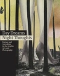 Yasmin Doosry - Day Dreams, Night Thoughts - Fantasy and Surrealism in the Graphic Arts and Photography.