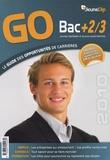 Yasmina Haddou-Essom - Go Bac + 2/3 : Le guide des opportunités de carrières.