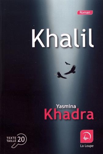 Khalil Edition en gros caractères
