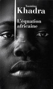 Meilleur forum pour télécharger des ebooks L'équation africaine