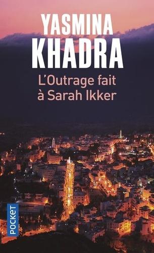 L'outrage fait à Sarah Ikker Tome 1