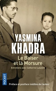 Yasmina Khadra - Le Baiser et la Morsure - Entretien avec Catherine Lalanne.