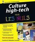 Yasmina Lecomte et Sébastien Lecomte - Culture high-tech pour les Nuls.