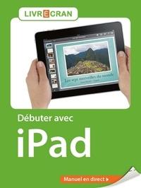 Yasmina Lecomte - Débuter avec iPad.