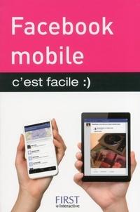 Yasmina Lecomte et Sébastien Lecomte - Facebook mobile c'est facile.