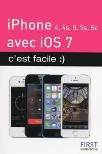 Yasmina Lecomte et Sébastien Lecomte - iPhone 4, 4S, 5, 5S, 5C avec iOS 7 c'est facile.