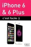 Yasmina Lecomte et Sébastien Lecomte - iPhone 6 & 6 Plus c'est facile.