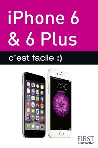 iPhone 6 & 6 Plus c'est facile