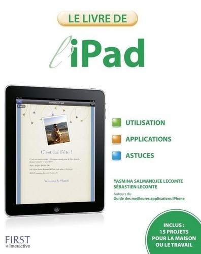 Yasmina Lecomte et Sébastien Lecomte - Le livre de l'iPad.