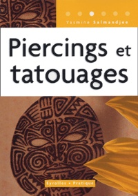 Yasmina Lecomte - Piercings et tatouages.