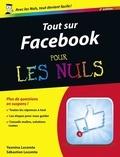 Yasmina Lecomte et Sébastien Lecomte - Tout sur Facebook pour les nuls.