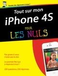 Yasmina Lecomte et Sébastien Lecomte - Tout sur mon iPhone 4s pour les nuls.