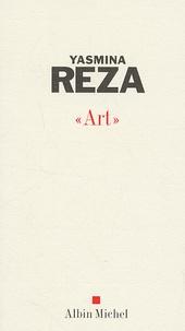 "Yasmina Reza - ""Art""."