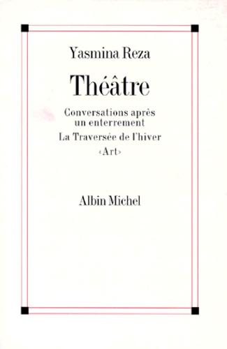 Yasmina Reza - Théâtre.
