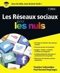 Yasmina Salmandjee-Lecomte et Paul Durand Degranges - Les réseaux sociaux pour les nuls.