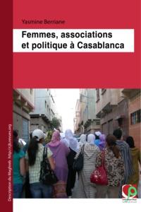 Yasmine Berriane - Femmes, associations et politique à Casablanca.