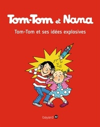 Livres anglais télécharger mp3 Tom-Tom et Nana, Tome 02  - Tom-Tom et ses idées explosives