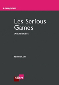 Yasmine Kasbi - Les Serious Games - Une Révolution.