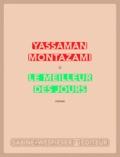 Yassaman Montazami - Le meilleur des jours.