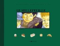 Yassen Grigorov et Claude Martingay - Le millefeuille.