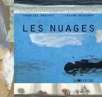 Yassen Grigorov et Francine Bouchet - Les nuages.