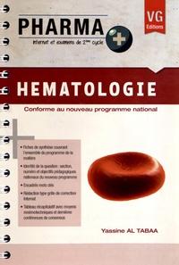 Hématologie. Yassine Al Tabaa - Decitre - 9782818306819 - Livre
