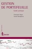 Yassine Boudghene et Christophe Dispas - Gestion de portefeuille - Guide pratique.