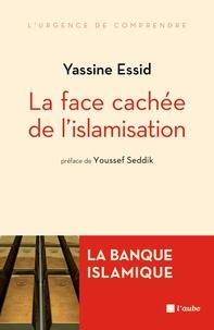 Yassine Essid - La face cachée de l'islamisation - La banque islamique.