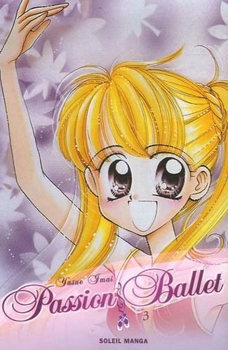 Yasue Imai - Passion Ballet Tome 3 : .