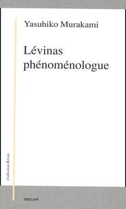 Lévinas phénoménologue - Yasuhiko Murakami | Showmesound.org