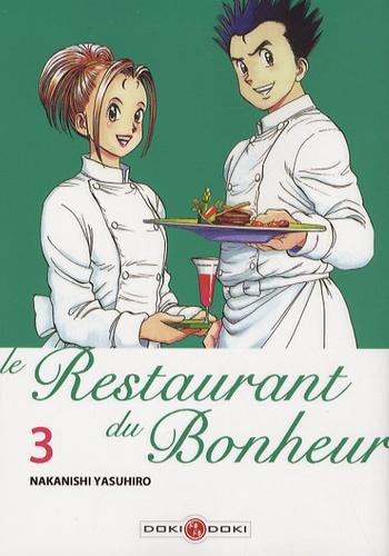 Yasuhiro Nakanishi - Le Restaurant du Bonheur Tome 3 : .