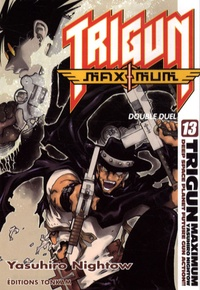 Yasuhiro Nightow - Trigun Maximum Tome 13 : Double duel.