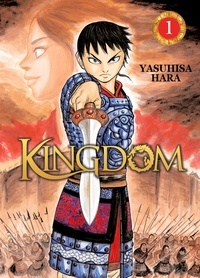 Yasuhisa Hara - Kingdom Tome 1 : .