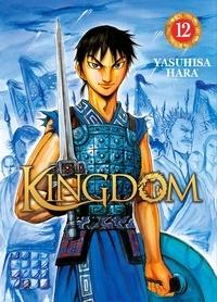 Téléchargements gratuits d'ebooks pour kindle Kingdom Tome 12 par Yasuhisa Hara 9782368778166 ePub PDF iBook (French Edition)