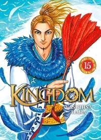 Yasuhisa Hara - Kingdom Tome 15 : .