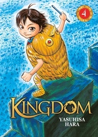 Yasuhisa Hara - Kingdom Tome 4 : .