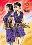 Yasuhisa Hara - Kingdom Tome 5 : .