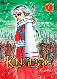 Yasuhisa Hara - Kingdom Tome 6 : .