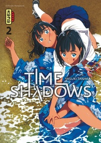 Yasuki Tanaka - Time Shadows Tome 2 : .