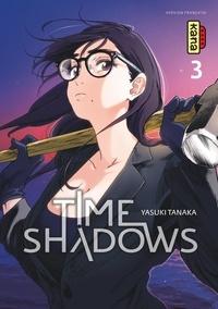 Yasuki Tanaka - Time Shadows Tome 3 : .