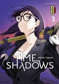 Kindle ebook italiano télécharger Time shadows - Tome 3
