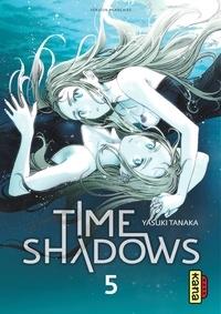 Yasuki Tanaka - Time shadows - Tome 5.