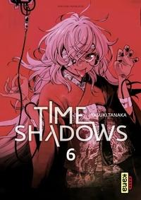 Yasuki Tanaka - Time shadows - Tome 6.