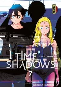 Yasuki Tanaka - Time shadows, tome 7.
