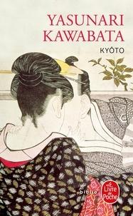 Yasunari Kawabata - Kyôto.