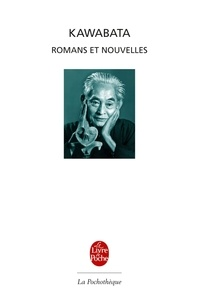 Yasunari Kawabata - Romans et nouvelles.
