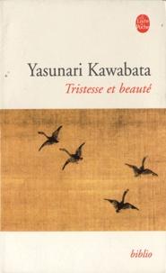 Yasunari Kawabata - Tristesse et beauté.