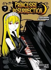 Yasunori Mitsunaga - Princesse Résurrection T07.