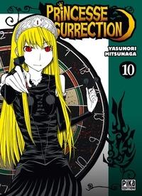 Yasunori Mitsunaga - Princesse Résurrection T10.