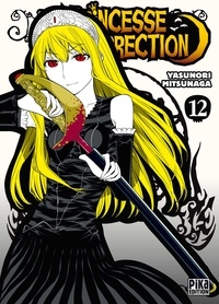 Yasunori Mitsunaga - Princesse Résurrection T12.